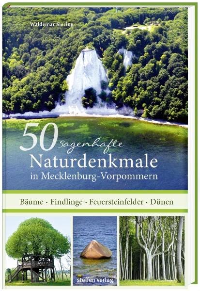 50 sagenhafte Naturdenkmale in Mecklenburg-Vorpommern