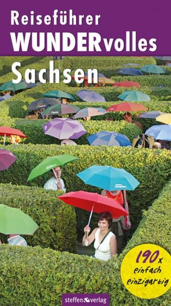 Reiseführer WUNDERvolles Sachsen