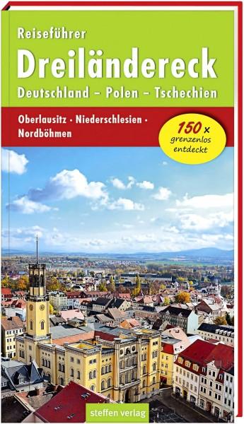 Reiseführer Dreiländereck Deutschland – Polen – Tschechien