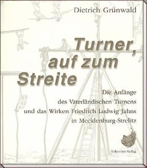 Turner, auf zum Streite