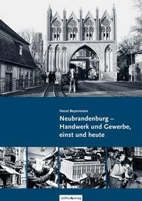 Neubrandenburg - Handwerk und Gewerbe, einst und heute