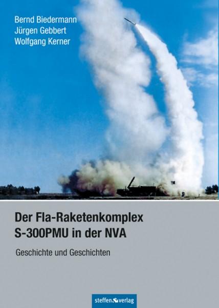Titelbild: Der Fla-Raketenkomplex S-300PMU in der NVA