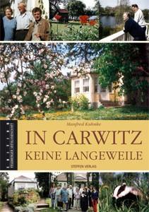 In Carwitz keine Langeweile - Zehn Jahre als Museumsleiter im Hans-Fallada-Haus 1995-2004